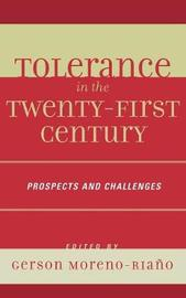 Tolerance in the 21st Century