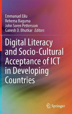 Digital Literacy and Socio-Cultural Acceptance of ICT in Developing Countries image