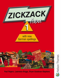 Zickzack Neu: Stage 1: Student Book with New German Spellings by Paul Rogers image