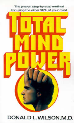 Total Mind Power by Donald L. Wilson image