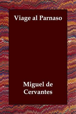 Viage Al Parnaso by Miguel de Cervantes