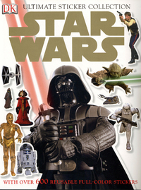 Star Wars: Ultimate Sticker Collection by DK Publishing