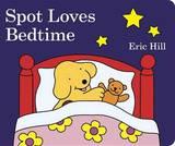 Spot Loves Bedtime by Eric Hill