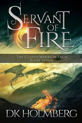 Servant of Fire by D K Holmberg