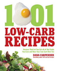 1,001 Low-Carb Recipes by Dana Carpender image
