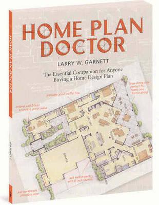 Home Plan Doctor by Larry W Garnett