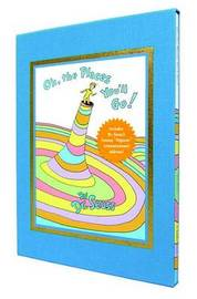 Oh, the Places You'll Go! Deluxe Edition by Dr Seuss