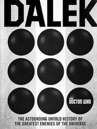 Doctor Who: Dalek by George Mann