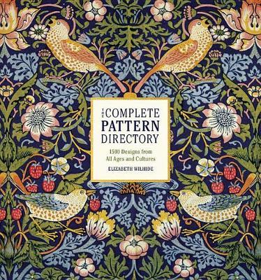 The Complete Pattern Directory by Elizabeth Wilhide