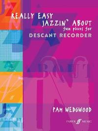 Really Easy Jazzin' About (Recorder) by Pam Wedgwood