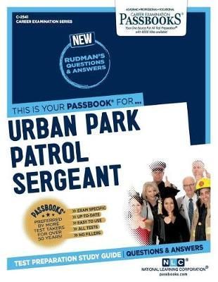 Urban Park Patrol Sergeant by National Learning Corporation