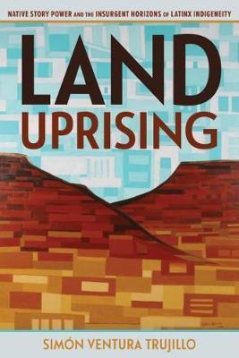 Land Uprising by Simon Ventura Trujillo