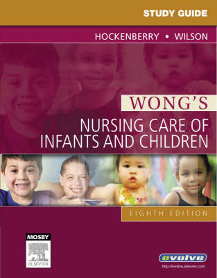 Study Guide for Wong's Nursing Care of Infants and Children by Marilyn J Hockenberry image