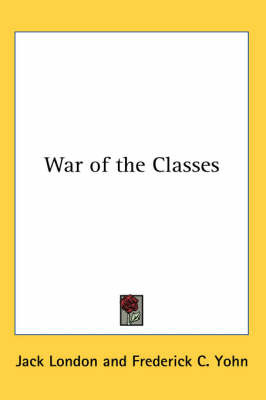 War of the Classes by Jack London image