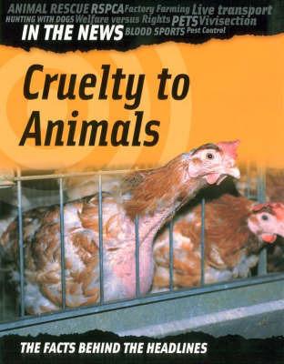 Cruelty to Animals by Adam Hibbert