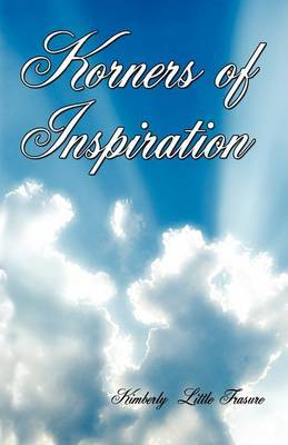 Korners for Inspiration by Kimberly L. Frasure