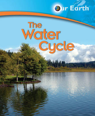 The Water Cycle by Jen Green