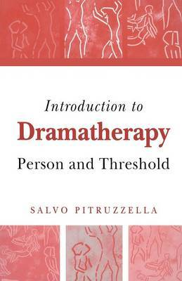 Introduction to Dramatherapy by Salvo Pitruzzella