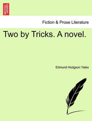 Two by Tricks. a Novel. by Edmund Hodgson Yates image