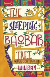 The Sleeping Baobab Tree by Paula Leyden