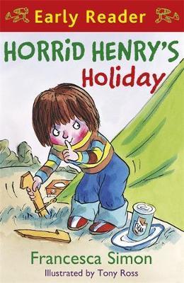 Horrid Henry Early Reader: Horrid Henry's Holiday by Francesca Simon image