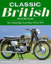 Classic British Motorcycles by Steve Wilson image