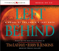 Left Behind: A Novel of the Earth's Last Days by Dr Tim LaHaye