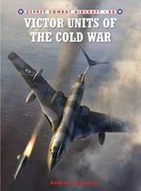 Victor Units of the Cold War by Andrew J. Brookes
