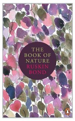 The Book of Nature by Ruskin Bond