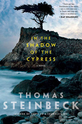 In the Shadow of the Cypress by Thomas Steinbeck image