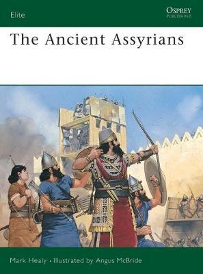The Ancient Assyrians by Mark Healy image
