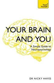 Your Brain and You by Nicky Hayes image