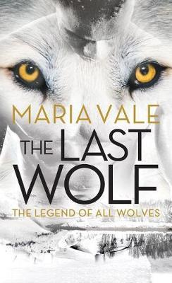 The Last Wolf by Maria Vale