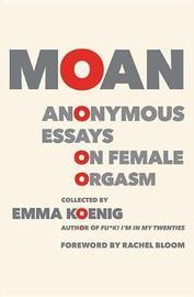 Moan by Emma Koenig