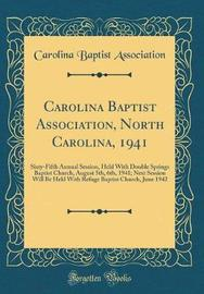 Carolina Baptist Association, North Carolina, 1941 by Carolina Baptist Association image