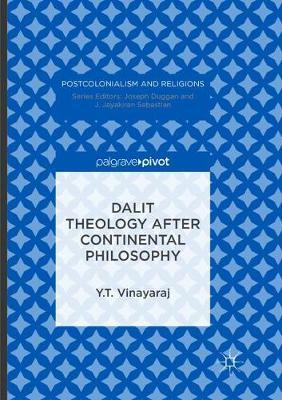 Dalit Theology after Continental Philosophy by Y. T. Vinayaraj image