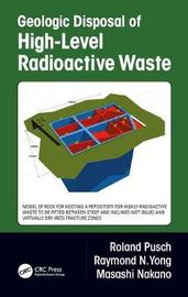 Geologic Disposal of High-Level Radioactive Waste by Roland Pusch image