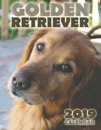 Golden Retriever 2019 Calendar by Over the Wall Dogs