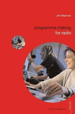 Programme Making for Radio by Jim Beaman image