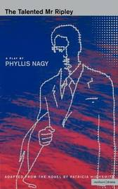 """The Talented Mr Ripley"": v. 1 by Phyllis Nagy image"