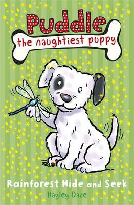 Puddle the Naughtiest Puppy: Rainforest Hide and Seek by Hayley Daze image