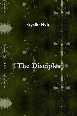 The Disciples by Krystle Nyte image