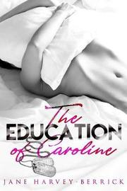 The Education of Caroline by Jane Harvey-Berrick image