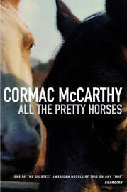 All the Pretty Horses by Cormac McCarthy image