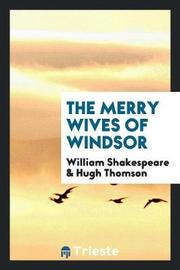 The Merry Wives of Windsor by William Shakespeare