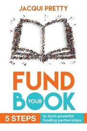Fund Your Book by Jacqui Pretty