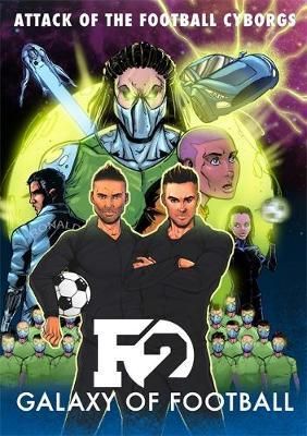 F2: Galaxy of Football by The F2