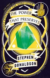 The Power That Preserves (First Chronicles of Thomas Covenant #3) by Stephen Donaldson