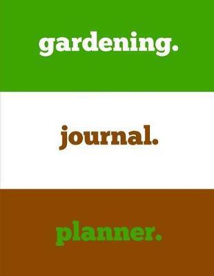 Garden Journal Planner by Garden Planner