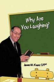 Why Are You Laughing? by CFP(R) James M. Knaus image